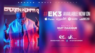 [KOMPA] NICHOLS by DJ EXCEL - NUIT MAGIQUE - #ErogenKompa 3
