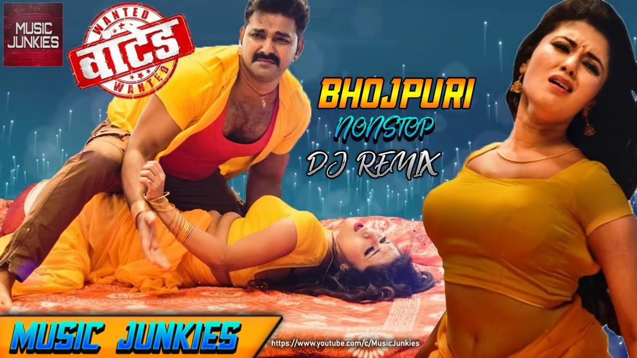 Bhojpuri Nonstop DJ Remix 2018 wanted movie all video dj song Latest  Bhojpuri Song 2018