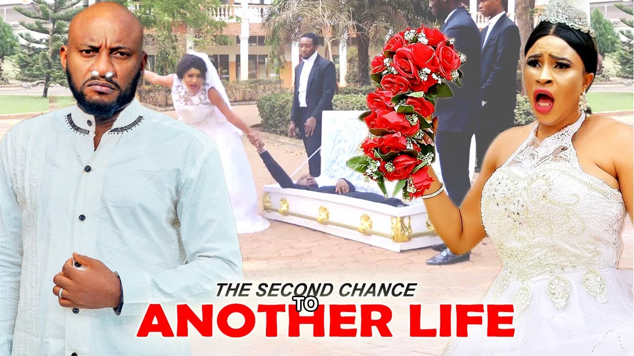 Download Yul Edochie - THE SECOND CHANCE TO ANOTHER LIFE 7&8 - 2021 Latest Nigerian Movies