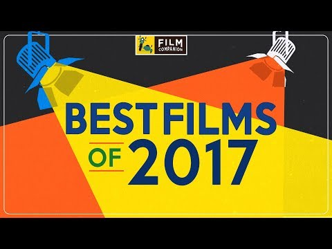 Top 5 Best Bollywood Films of 2017 | Anupama Chopra