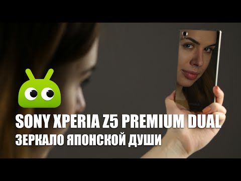 Обзор Sony Xperia Z5 Premium Dual