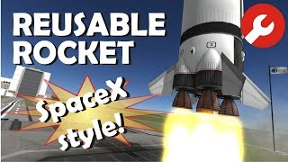 Tutorial : SpaceX style Reusable Rockets in KSP