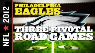 Philadelphia Eagles 2012 Preview: Three Pivotal Road Tests For Michael Vick And The Eagles