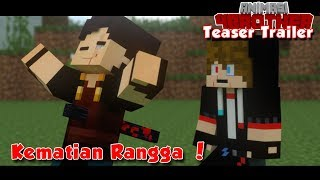 KEMATIAN RANGGA !!!  | Teaser Trailer Animasi 4 Brother Eps 5 Minecraft Indonesia