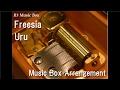 Freesia/Uru [Music Box] (Anime
