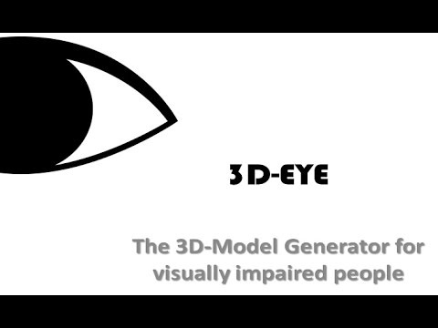 3D-EYE / IndieGOGO Campaign / 3D-Model generator for visually impaired people