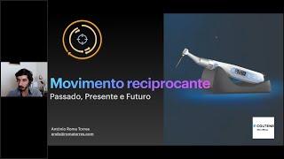 Movimento Reciprocante  Passado, Presente e Futuro