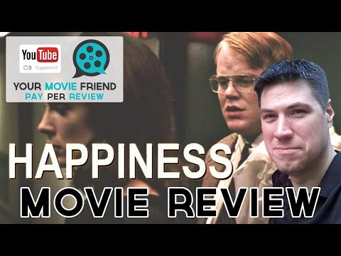 Happiness (Your Movie Friend/Pay Per Review)