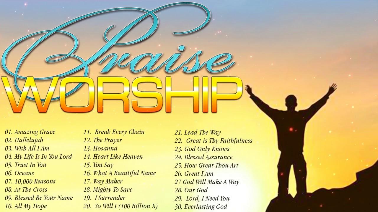 Top 50 Beautiful Worship Songs 2018 2 Hours Nonstop Christian Gospel Songs 2020 Youtube