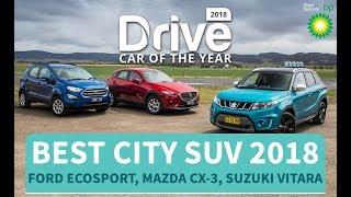 Best City SUV of 2018, Ford EcoSport, Mazda CX-3, Suzuki Vitara | Drive.com.au