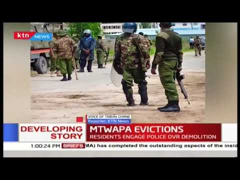 BREAKING NEWS: At least 4 people injured, MCA arrested as police man eviction exercise in Mtwapa