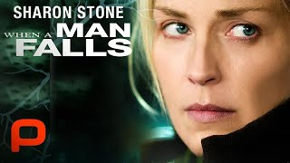 When A Man Falls (Full Movie) Sharon Stone