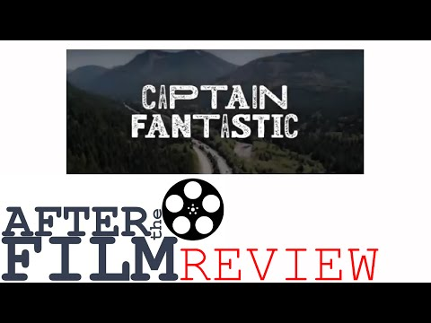 Captain Fantastic - After the Film Review (#16)