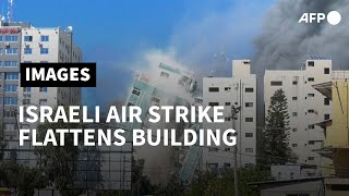 Israel flattens Gaza building hosting AP, Jazeera in air strike | AFP