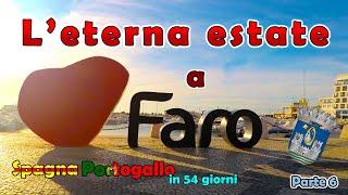 La città di Faro | Spagna - Portogallo in 54 giorni - parte 6