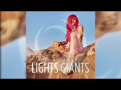 Lights -  Giants [Acoustic Official HD Audio] Mp3