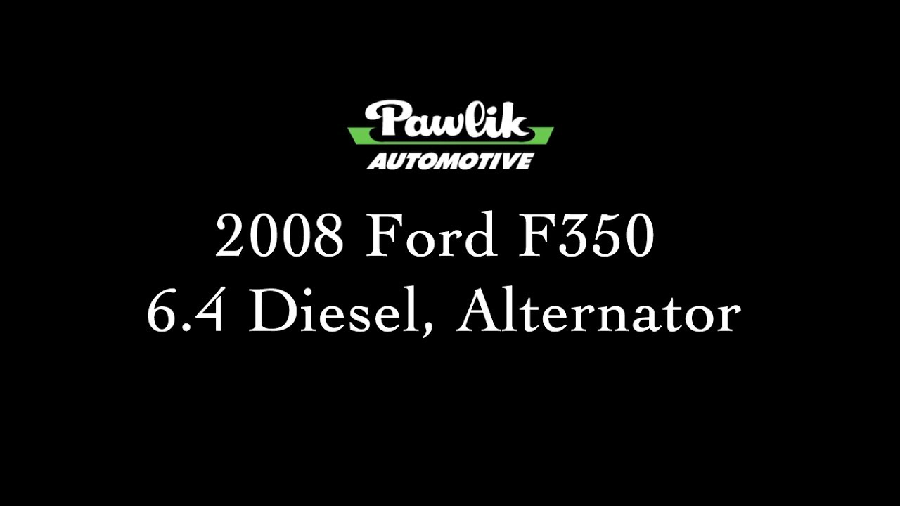 2008 ford f350 6 4 diesel alternator [ 1280 x 720 Pixel ]