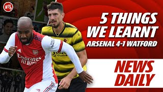 5 Things We Learnt - Arsenal 4-1 Watford | AFTV News Daily Ft. Graham
