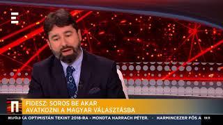 Fidesz: Soros be akar avatkozni a magyar választásokba - Hidvéghi Balázs - ECHO TV
