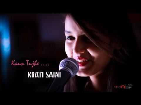 Kaun Tujhe | Amaal Mallik | Palak Muchhal | Cover | (Krati Saini)