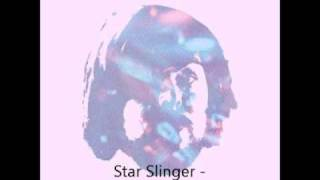 Star Slinger - May I Walk With You?