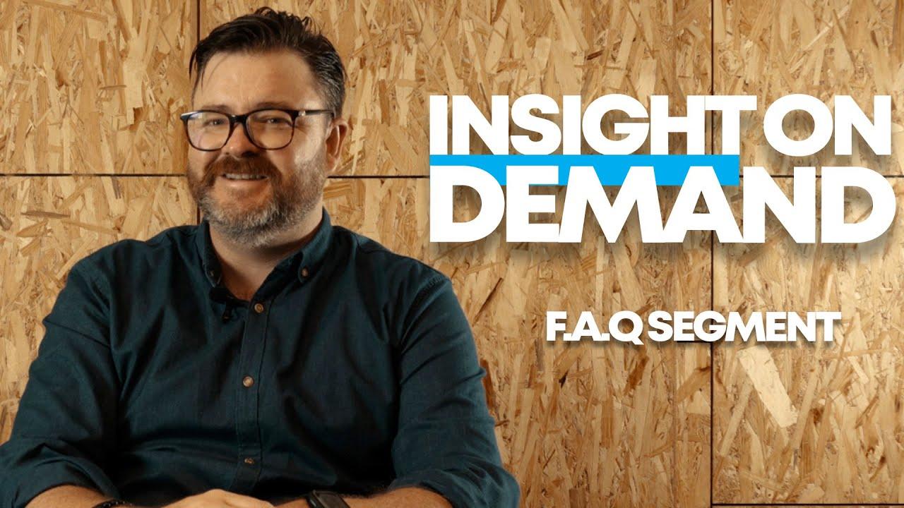 Insight On Demand - Episode 3 [FAQ Segment]   Kinetik Hiring