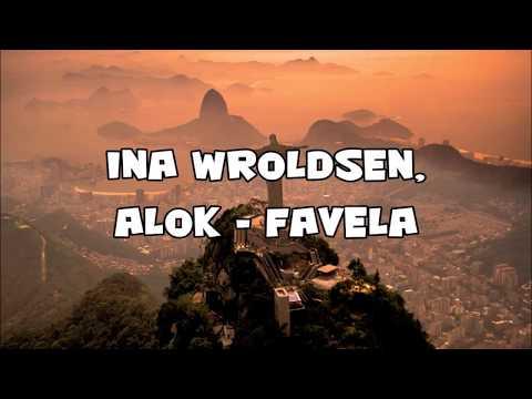 Ina Wroldsen, Alok - Favela (Sub Español + Lyrics)
