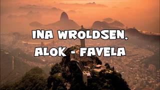 ina wroldsen alok favela sub español lyrics