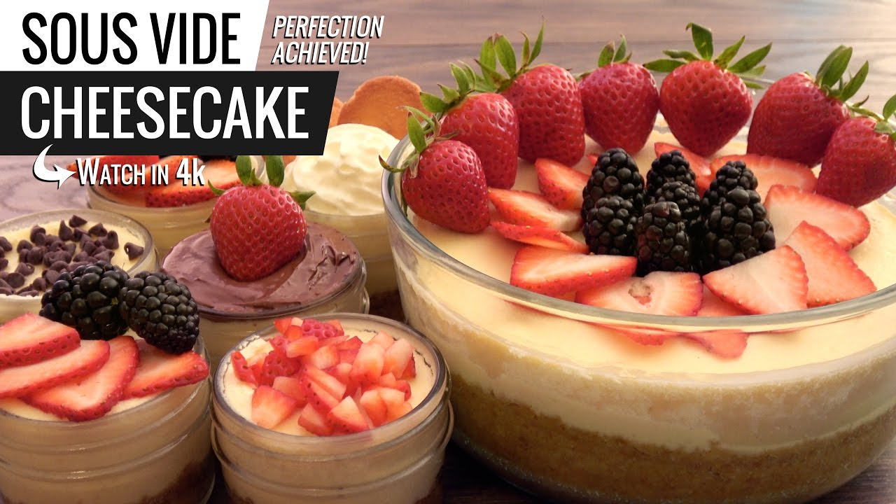 sous vide cheesecake perfection youtube