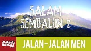 (0.29 MB) Jalan2Men 2015 - Lombok - Salam Sembalun - Part 2 Mp3