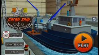 Cargo Ship Mechanic Simulator 3D Game: Best Android Gameplay