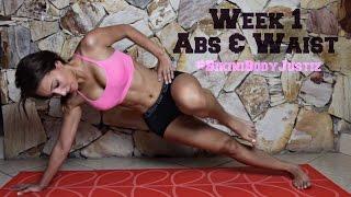 Bikini Body Challenge - Week 1, Abs + Waist