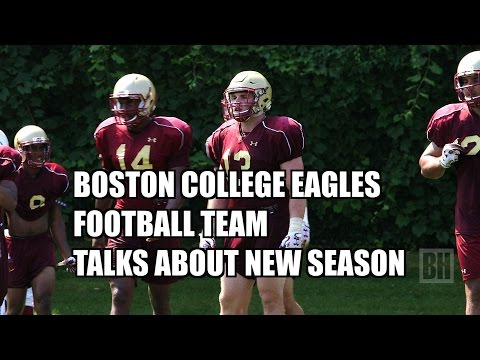 Boston College Eagles Talk About New Football Season