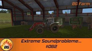 LS17 - BG FARM #062 | Extreme Soundprobleme... | Let
