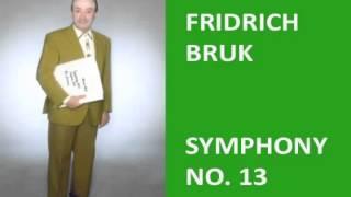 Fridrich Bruk Symphony No. 13