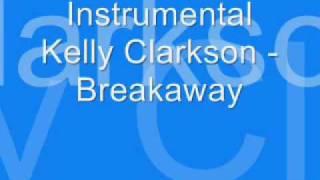 Instrumental - Breakaway - Kelly Clarkson