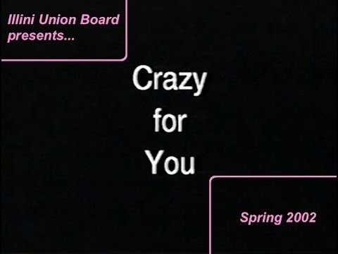 Crazy For You - Part 1/2