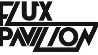 Flux Pavilion - Kisses Back feat  Matthew Koma