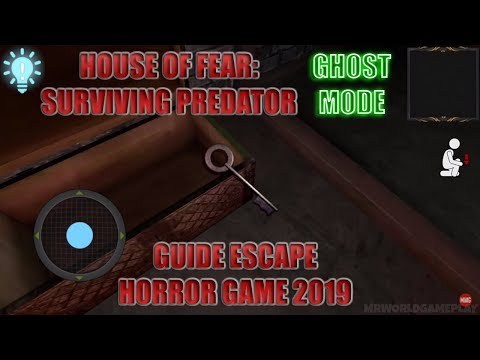 House of Fear: Surviving Predator Guide Escape Android Gameplay    Horror Game 2019