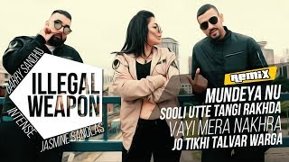 JASMINE SANDLAS feat GARRY SANDHU (REMIX) ILLEGAL WEAPON | Preet Gaheer Beats