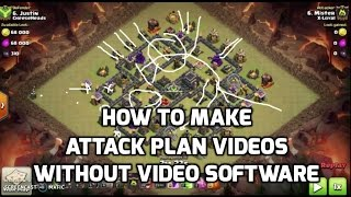 How To Make Attack Plan Videos Without Video Software | Mister Clash Gaming | Clash of Clans