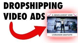 créer une publicité vidéo facebook rentable en dropshipping