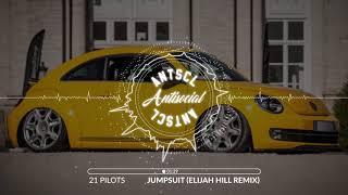 [Trap] Twenty One Pilots - Jumpsuit (Elijah Hill Remix)