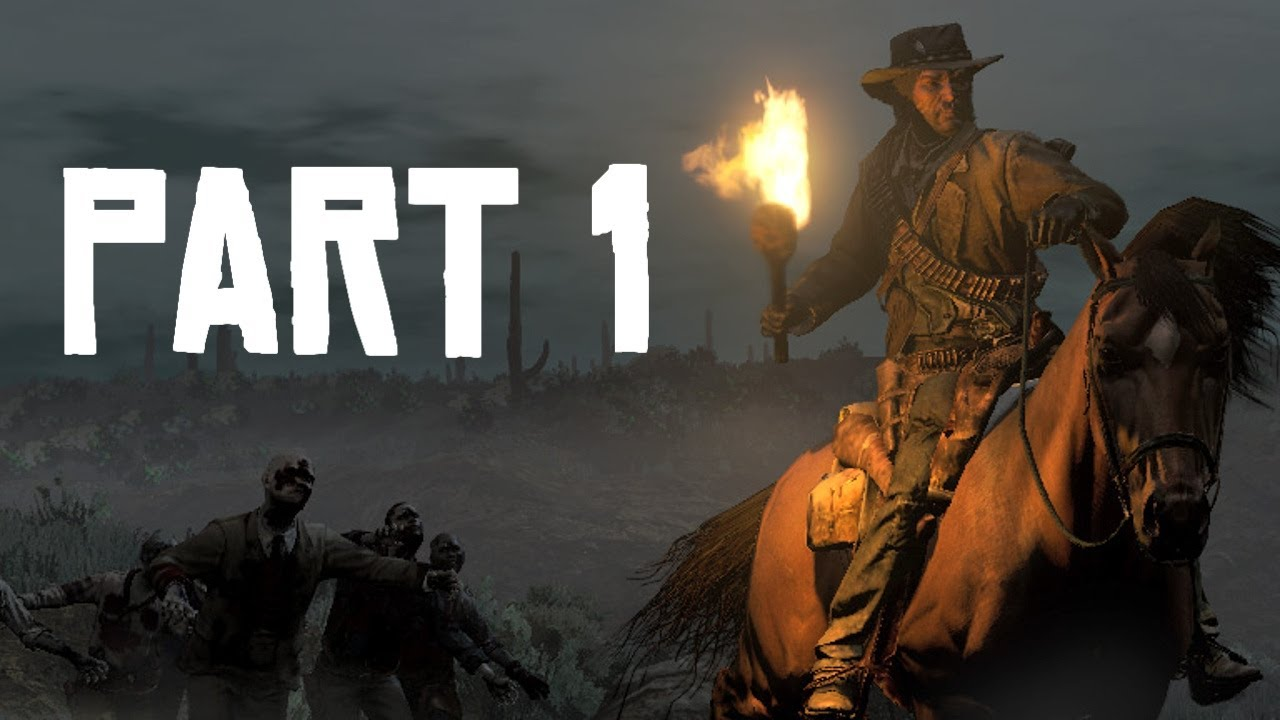 Red Dead Redemption Undead Nightmare Part 1 Our Story