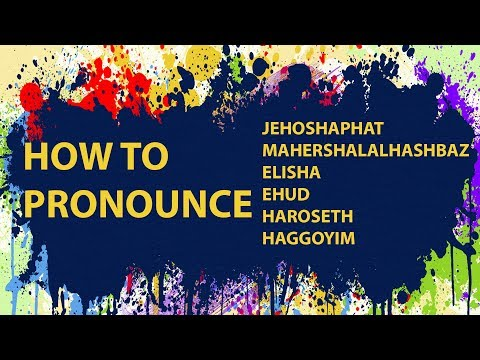 How To Pronounce Bible Names: Your Questions #1