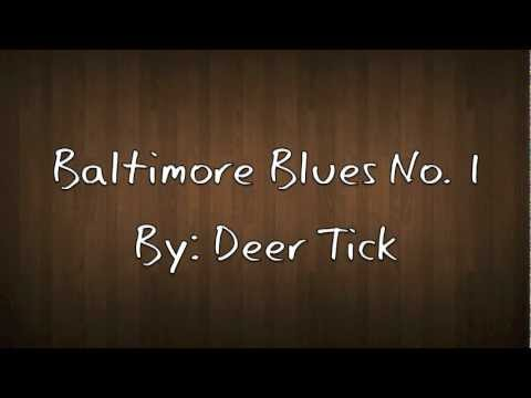 Deer Tick - Baltimore Blues No. 1 - Lyrics