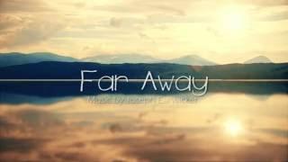 "Emotional Violin Music - ""Far Away"" (Original Royalty Free)"