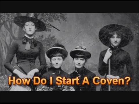 How Do I Start A Coven?