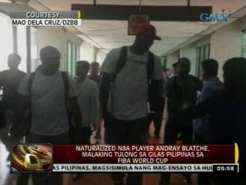 24 Oras: Naturalized NBA player Andray Blatche, malaking tulong sa Gilas Pilipinas sa FIBA World Cup