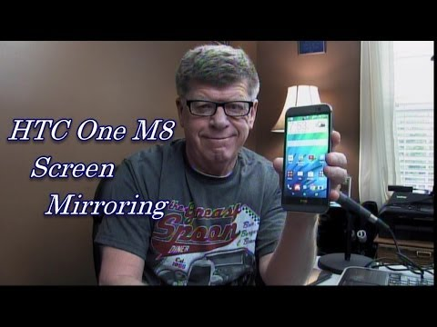 HTC One M8 Screen Mirroring: Howto